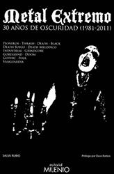 Reseña del libro: Metal Extremo, 1981-2011: 30 años de oscuridad